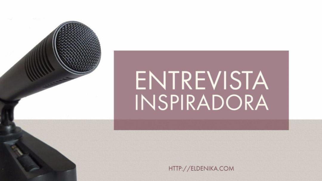 entrevista inspiradora