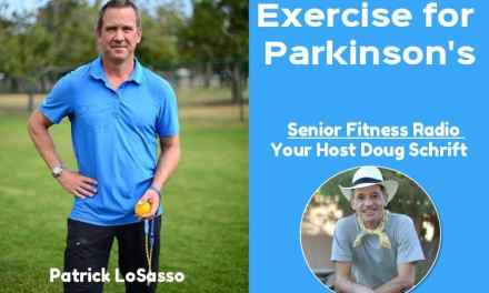 Exercise and Parkinson's Disease With Patrick LoSasso