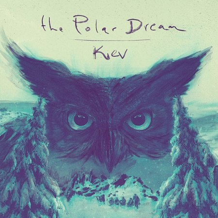 The Polar Dream - Kiev Cover