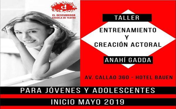 AGOSTO 2019  – ENTRENAMIENTO Y CREACIÓN  PARA ADOLESCENTES Y JÓVENES –  Anahí Gadda