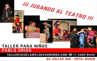 AGOSTO 2019 – TALLER PARA NIÑXS ¡JUGANDO AL TEATRO! – Pablo Drigo