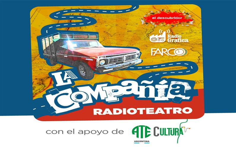 """¡ESTRENO DE """"LA COMPAÑIA RADIOTEATRO""""! ¡VUELVE LA MAGIA DEL RADIOTEATRO A LAS RADIOS COMUNITARIAS!"""