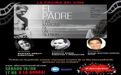 """La Cocina del Cine. Encuentro Nº3: """"EL PADRE"""", de Mariana Arruti"""