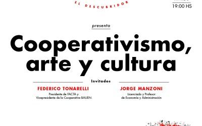 el Ágora de El Descubridor. Encuentro N°4: Cooperativismo, Arte y Cultura