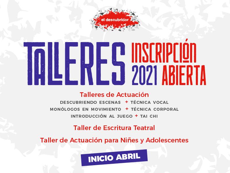 🌹 INSCRIPCIONES ABIERTAS TALLERES DE TEATRO ONLINE 2021 🎭
