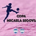 Hoy comienza la Copa Micaela Segovia