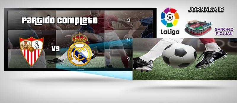 Partido   Sevilla vs Real Madrid   LaLiga   J18