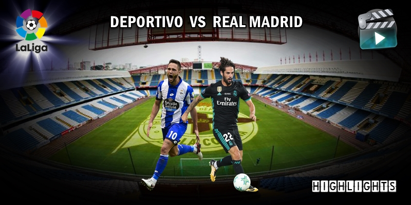 VÍDEO | Highlights | Deportivo vs Real Madrid | LaLiga | Jornada 1