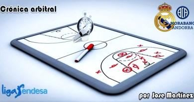 CRÓNICA ARBITRAL   Real Madrid vs Morabanc Andorra   Liga Endesa   Jornada 1