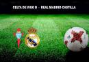 CRÓNICA | Vinicius rescata al Castilla: Celta de Vigo B 1 – 1 Real Madrid Castilla