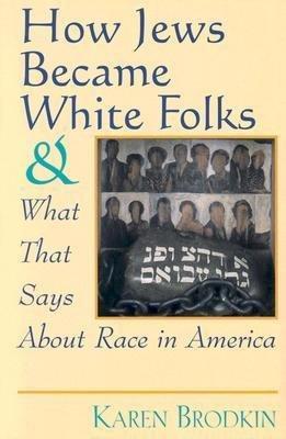 ¿Blancos o no? Judíos en el entorno social de Estados Unidos.