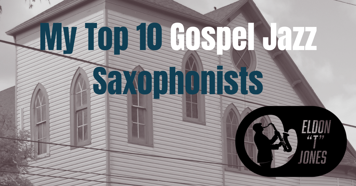 Gospel Jazz Saxophonists