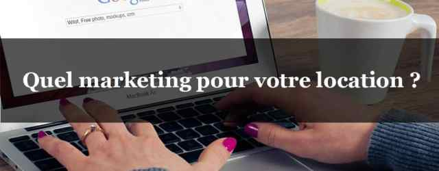 marketing web location saisonniere gite