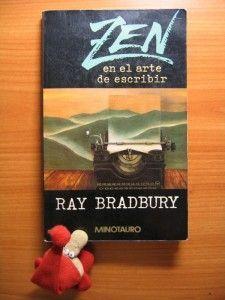 Zen en el arte de escribir, de Ray Bradbury