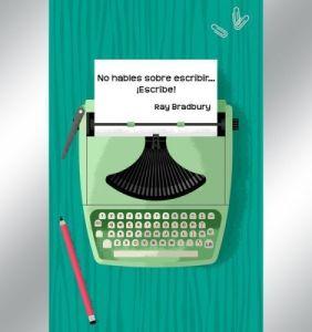 Zen en el arte de escribir, de Ray Bradbury 4