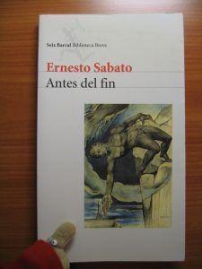 Antes del fin, de Ernesto Sabato