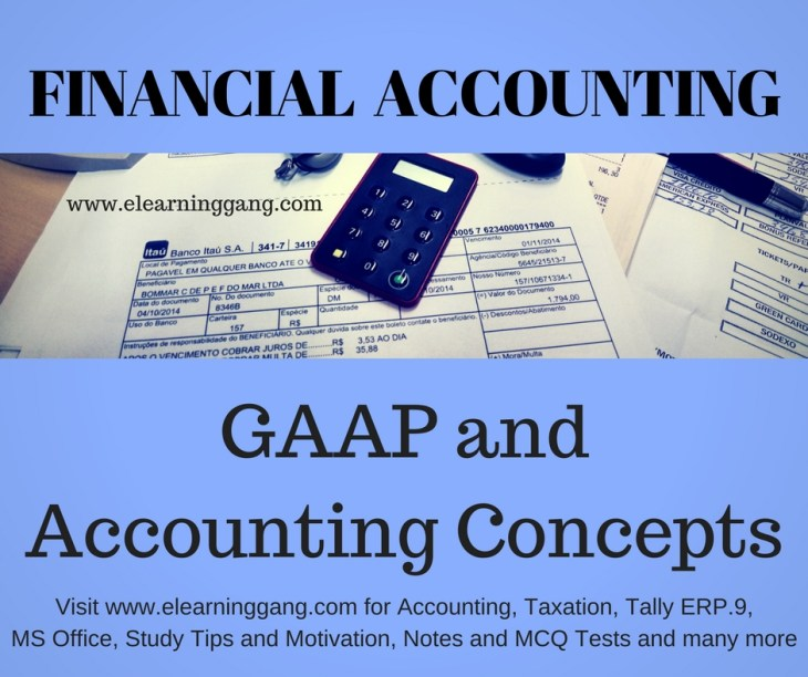 GAAP and Accounting Concepts