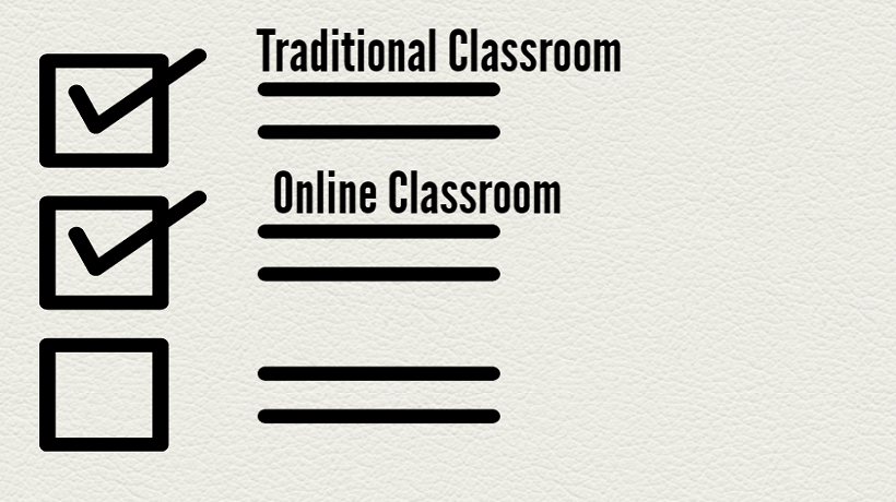 Choosing Between Traditional And Online Classroom