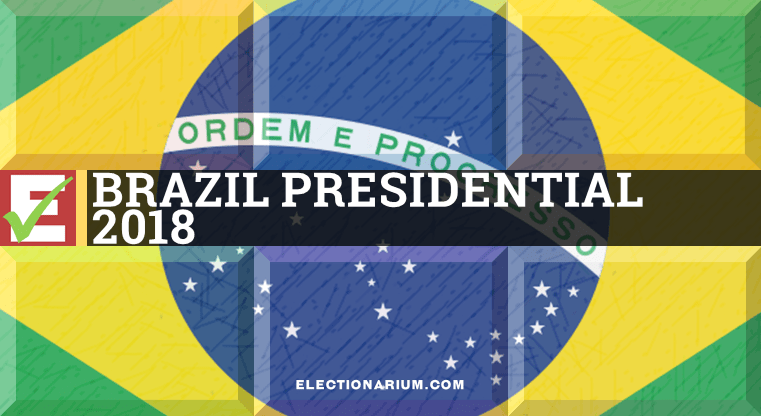 Brazil Presidential Election 2018 Results and Insight