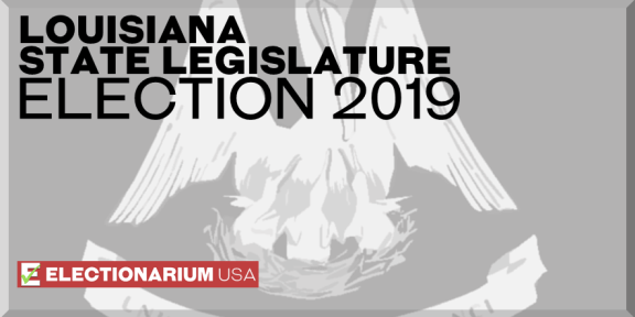Louisiana State Legislature Elections 2019