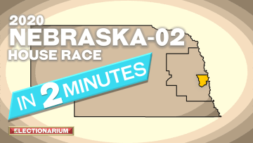 2020 Nebraska 2nd District House Race Preview