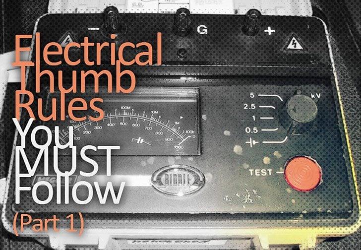 Règles du pouce électrique que vous devez suivre (Partie 1)