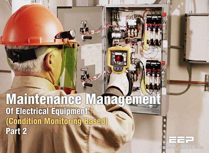 Maintenance Management Of Electrical Equipment Condition Monitoring