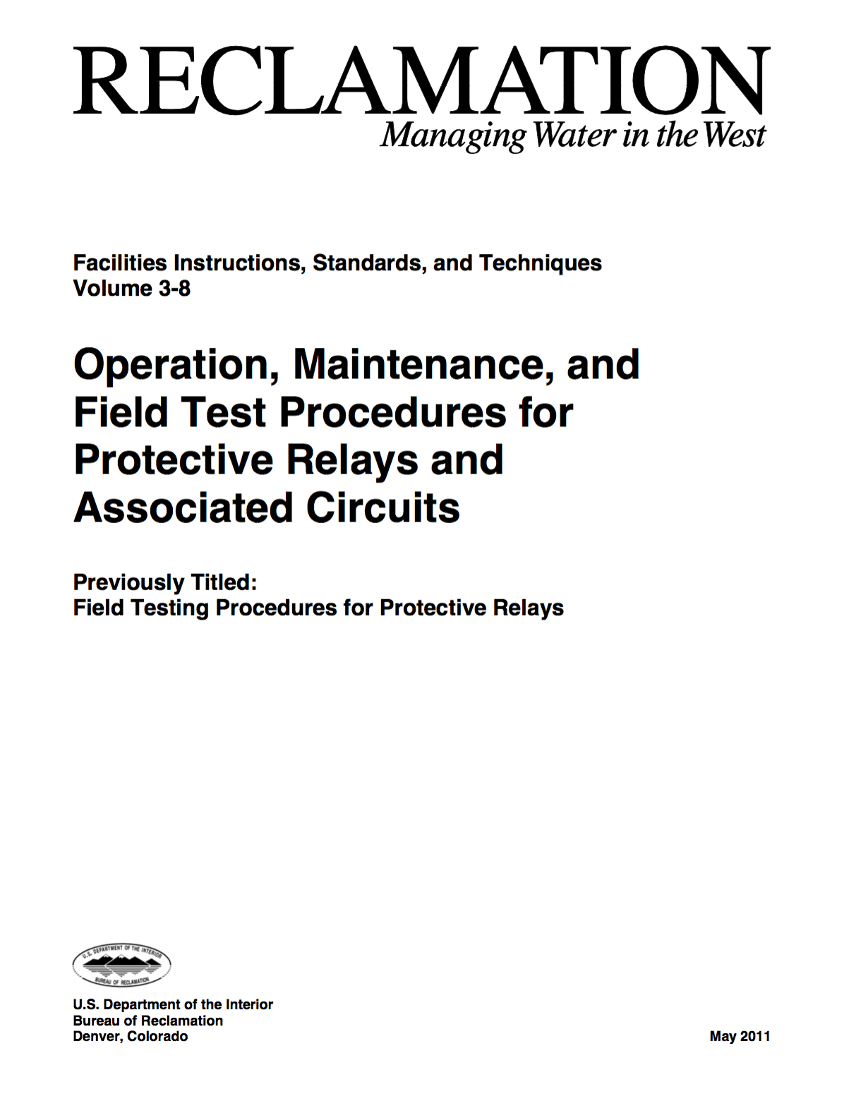 hight resolution of operation maintenance and field test procedures for protective relays and associated circuits u s