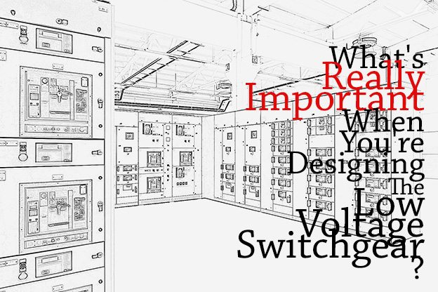 What's Really Important When You're Designing The Low