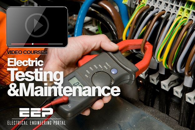 Electric Testing and Maintenance VIDEO  EEP