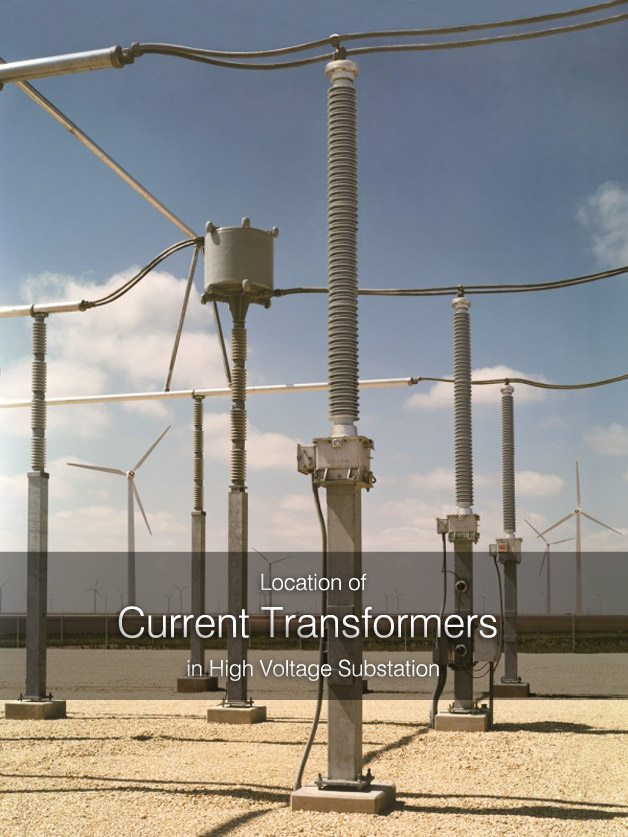 How To Locate Current Transformers in HV Substation  EEP