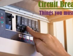 Circuit Breaker – How it Works,  Types, Applications and Advantages