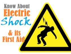 First Aid Treatment in Electric Shock – Causes, Sources, Severity