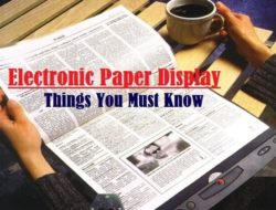 Electronic Paper Display (e-Paper) – How it works, Types, Applications