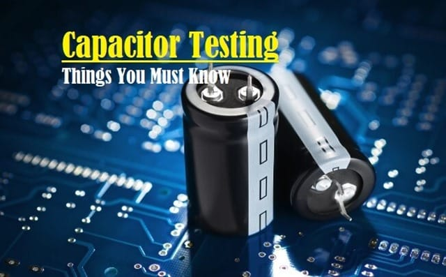 Introduction to testing Capacitor