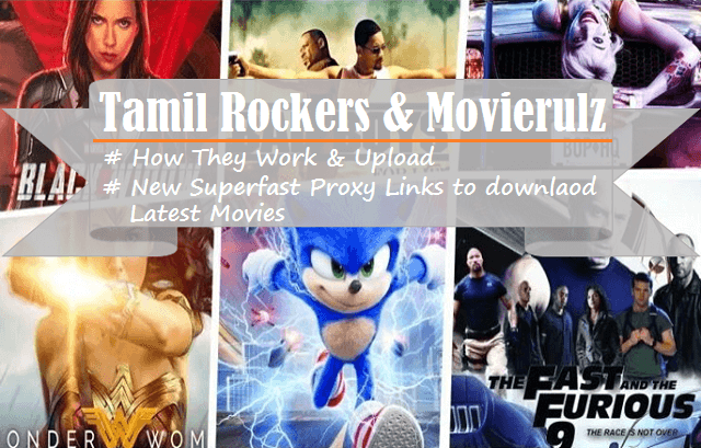 Latest Movie Downloads by Tamilrockers and Movierulz