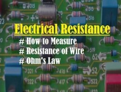 Electrical Resistance – How to Measure, OHM as Function of Temperature