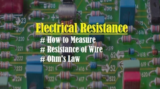 Introduction to Electrical Resistance