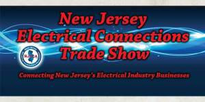 2017 New Jersey Electrical Connections™ Trade Show