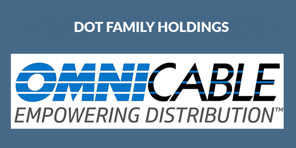 OmniCable Enters into an Agreement to be Acquired by Dot Family Holdings