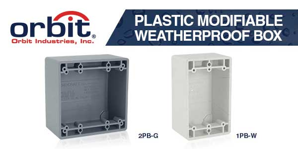 Orbit Industries' Plastic Modifiable Weatherproof Outlet Box
