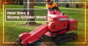 How does a stump grinder work