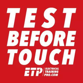 Test before touch most important electrical safety concept covered in training
