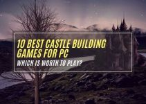 10 Best Castle Building Games for PC (Worth to Play in 2021)