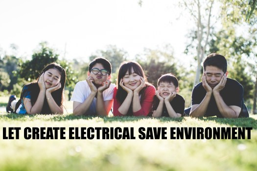 LET CREATE AN ELECTRICAL SAFE ENVIRONMENT