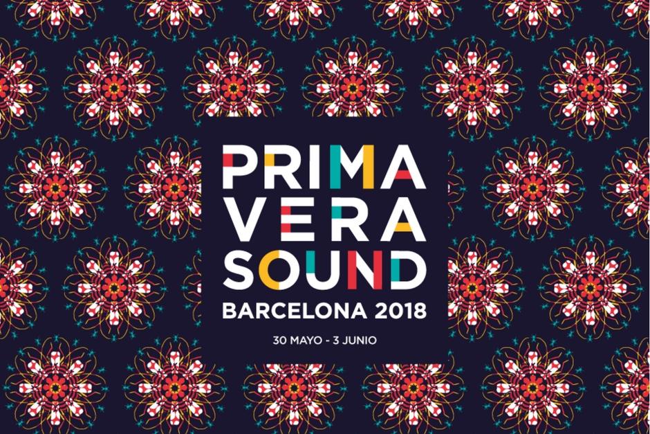 Conoce Las Propuestas Del Primavera Sound Barcelona 2018