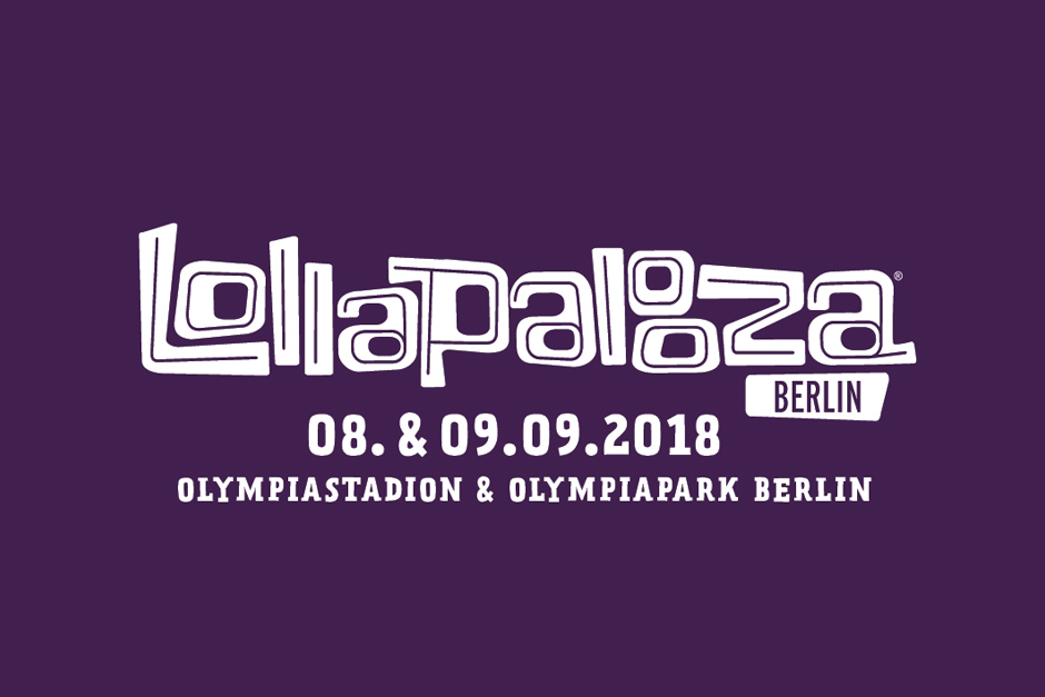 Win 2 Tickets To Lollapalooza Berlin '18