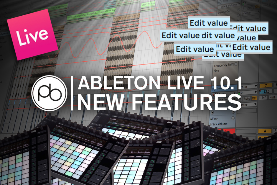 Explore Ableton Live 10.1's New Features And Updates With Point Blank