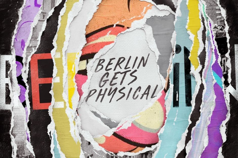 Get Physical Explores Berlin On Its Latest Compilation
