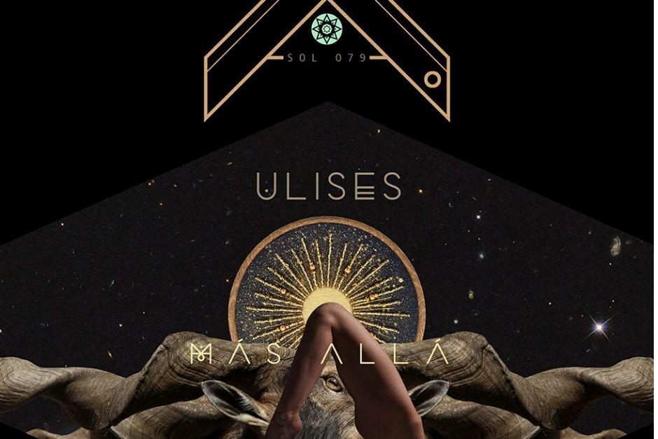 Ulises – Más Allá – Sol Selectas